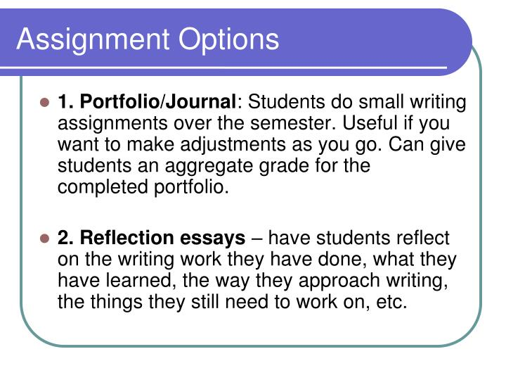 Assignment Options