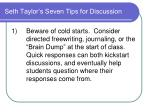 seth taylor s seven tips for discussion