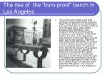 the rise of the bum proof bench in los angeles