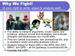 why we fight 4 your right to write argue analyze well