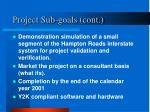 project sub goals cont