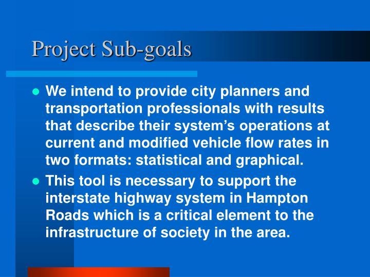 Project Sub-goals