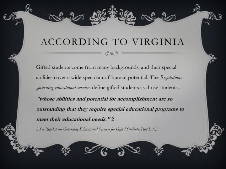 According to Virginia