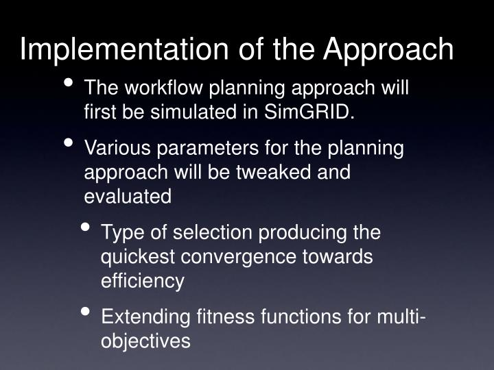 Implementation of the Approach