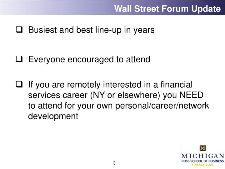 Wall street forum update