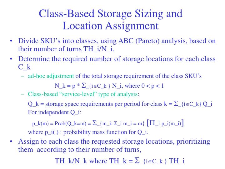 Class-Based Storage Sizing and