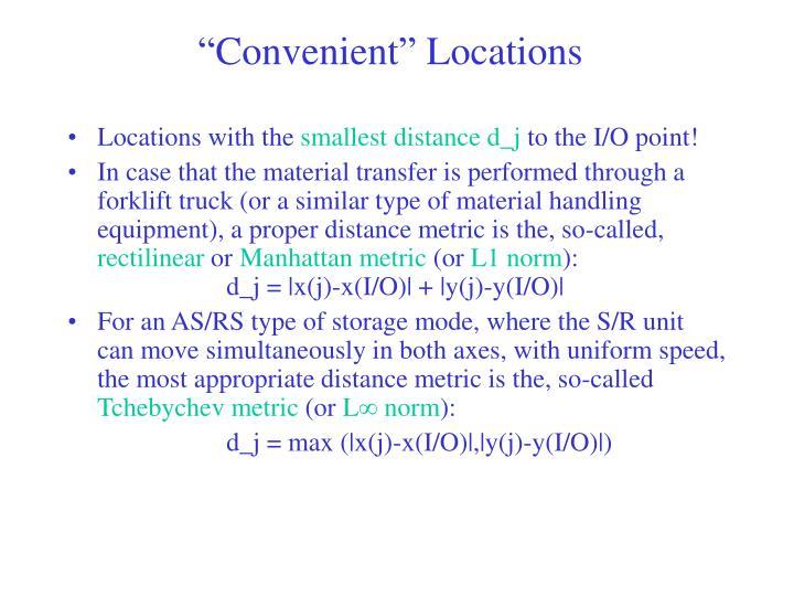 """""""Convenient"""" Locations"""