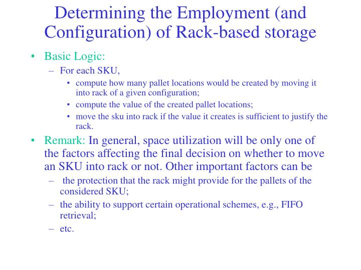 Determining the Employment (and Configuration) of Rack-based storage