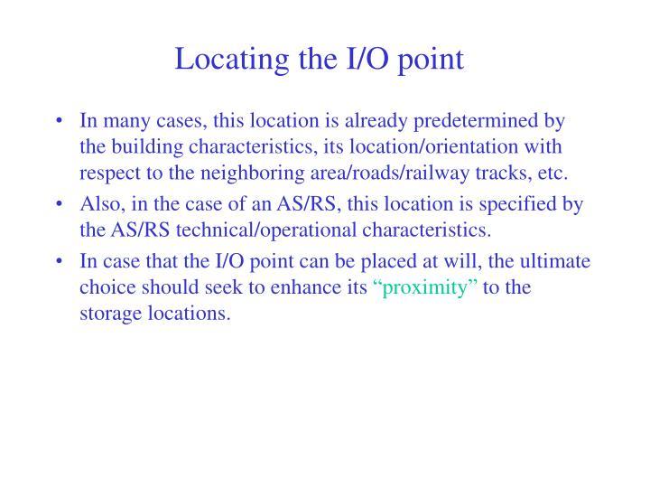 Locating the I/O point