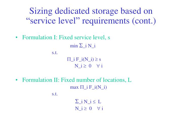 "Sizing dedicated storage based on ""service level"" requirements (cont.)"
