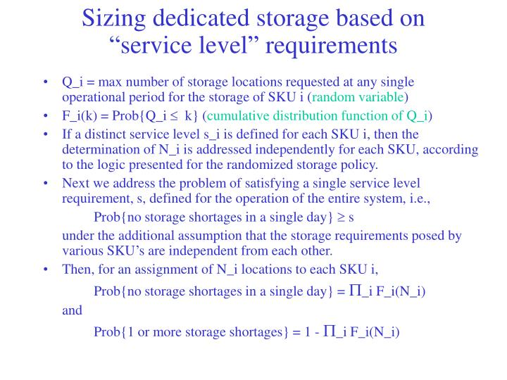 "Sizing dedicated storage based on ""service level"" requirements"