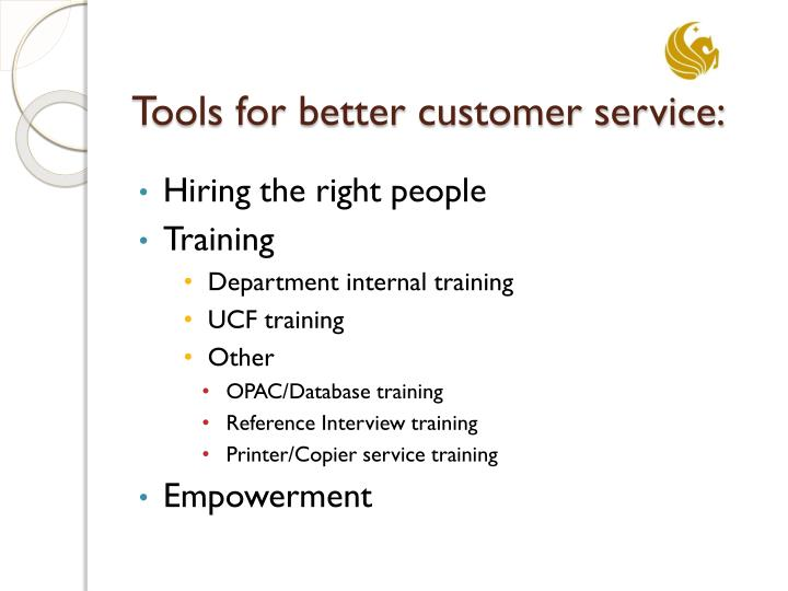 Tools for better customer service