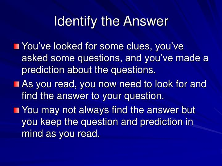 Identify the Answer