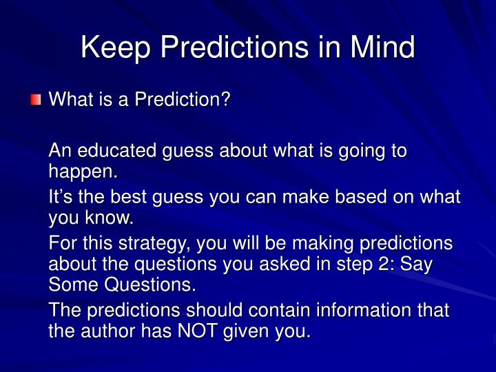 Keep Predictions in Mind