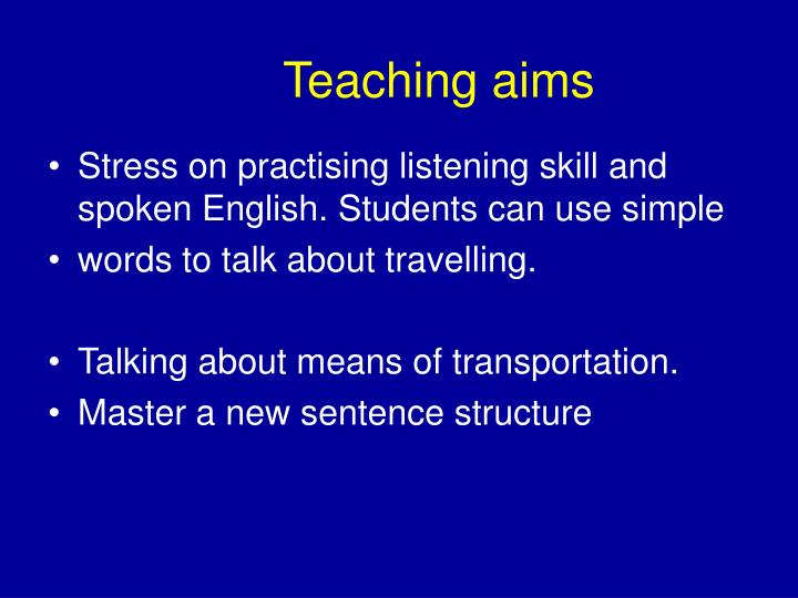 Teaching aims
