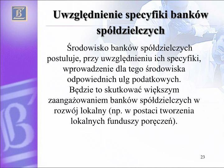 Uwzględnienie specyfiki banków spółdzielczych