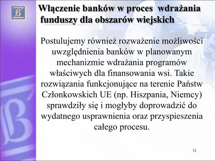 Włączenie banków w proces  wdrażania