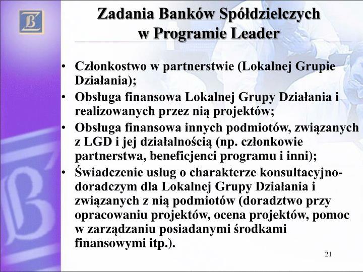 Zadania Banków Spółdzielczych                   w Programie Leader