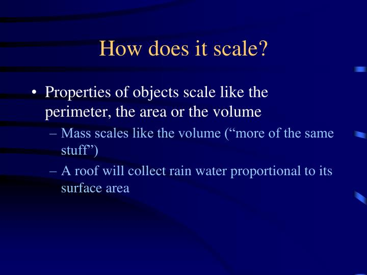 How does it scale