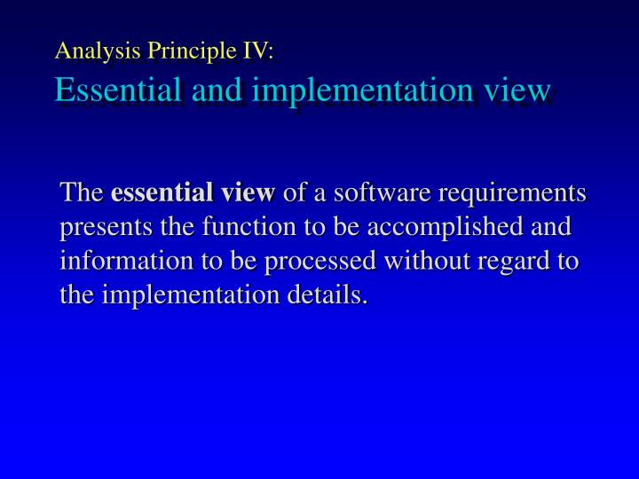 Analysis Principle IV: