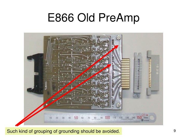 E866 Old PreAmp