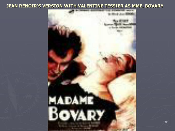 JEAN RENOIR'S VERSION WITH VALENTINE TESSIER AS MME. BOVARY