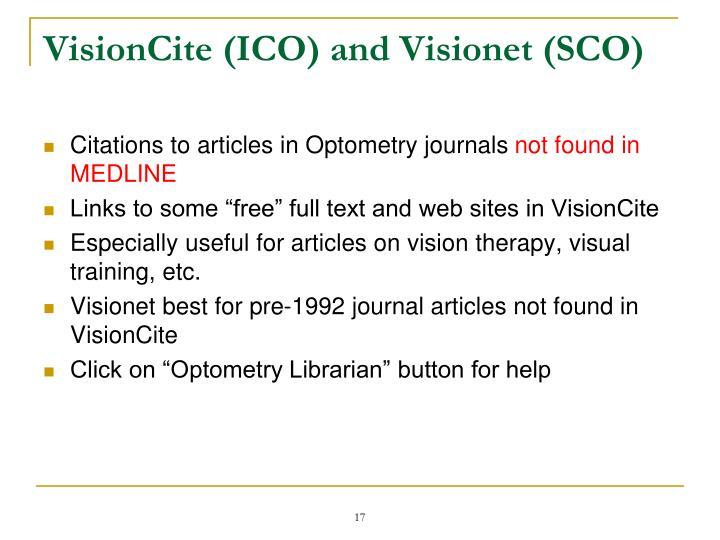 VisionCite (ICO) and Visionet (SCO)
