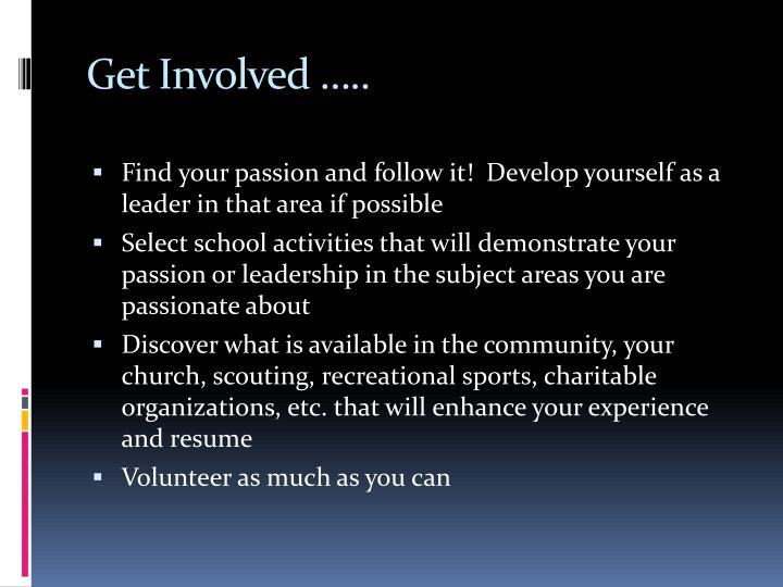 Get Involved …..
