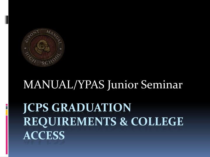 MANUAL/YPAS Junior Seminar