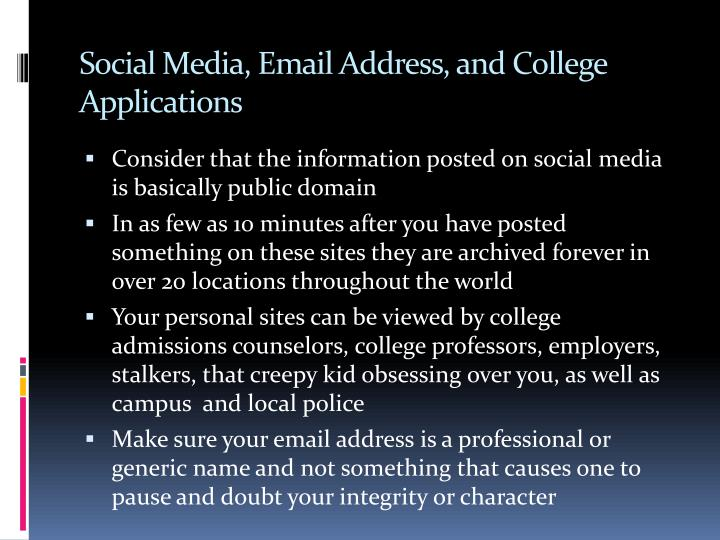 Social Media, Email Address, and College Applications