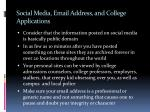 social media email address and college applications