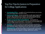top five tips for juniors in preparation for college applications