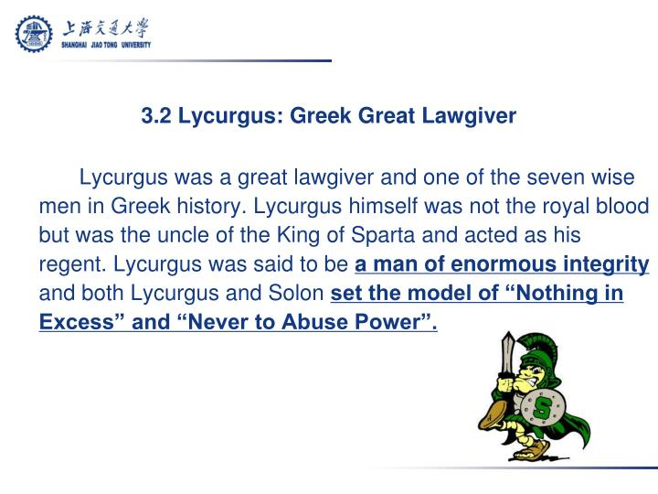 3.2 Lycurgus: Greek Great Lawgiver