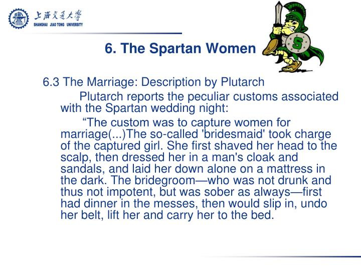 6. The Spartan Women