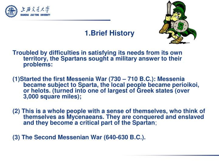 1.Brief History