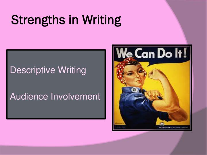 Strengths in writing