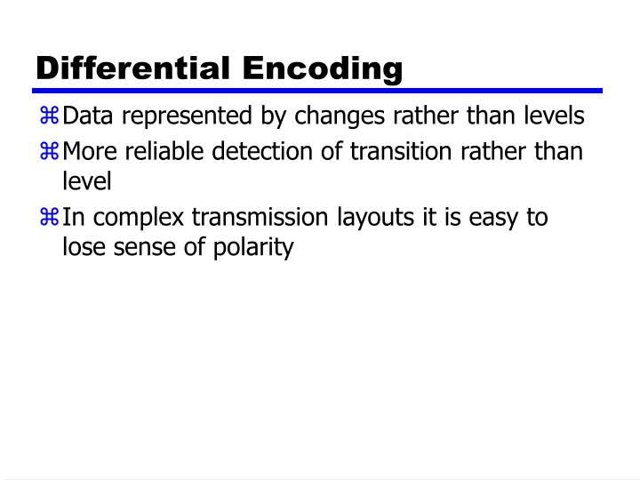 Differential Encoding