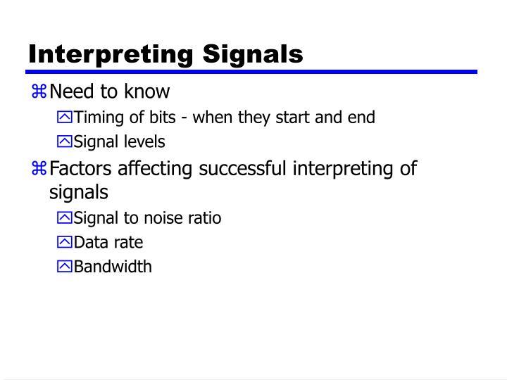 Interpreting Signals