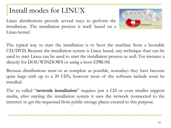 Install modes for LINUX