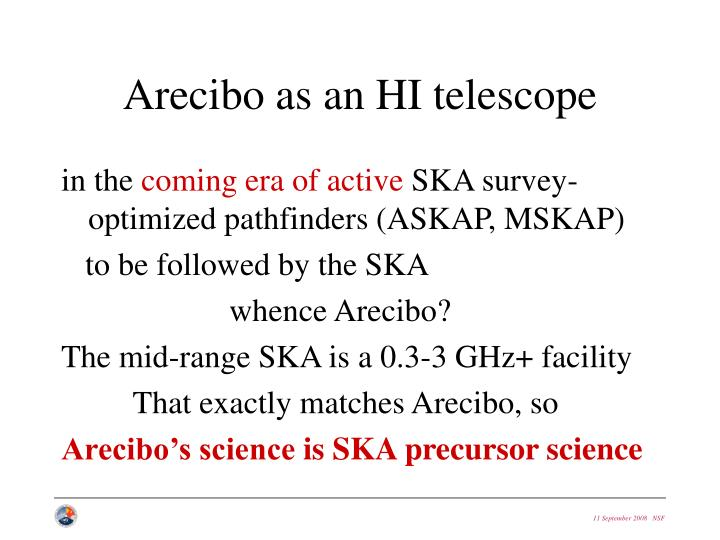 Arecibo as an HI telescope