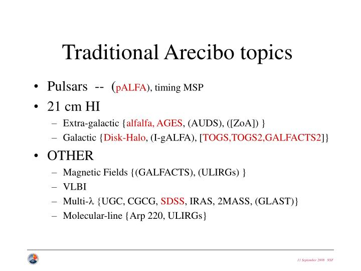 Traditional Arecibo topics