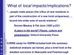 what of local impacts implications