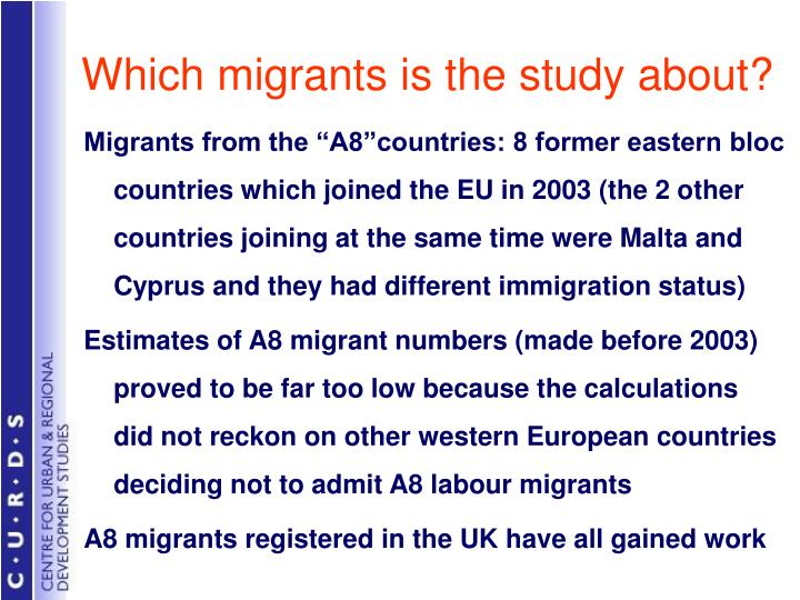 Which migrants is the study about