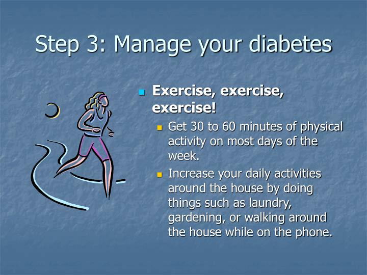 Step 3: Manage your diabetes