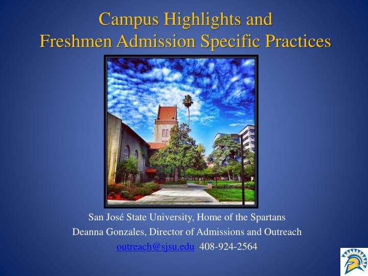 Campus highlights and freshmen admission specific practices