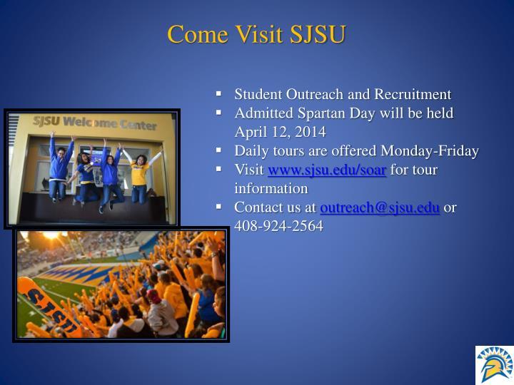 Come Visit SJSU