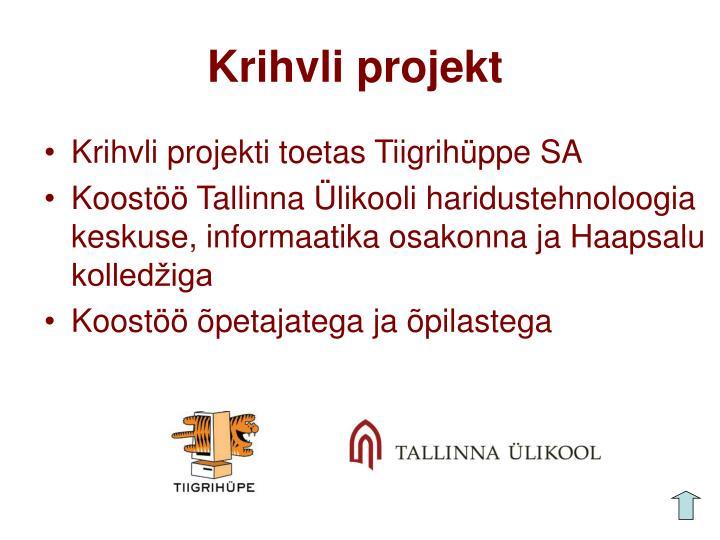 Krihvli projekt