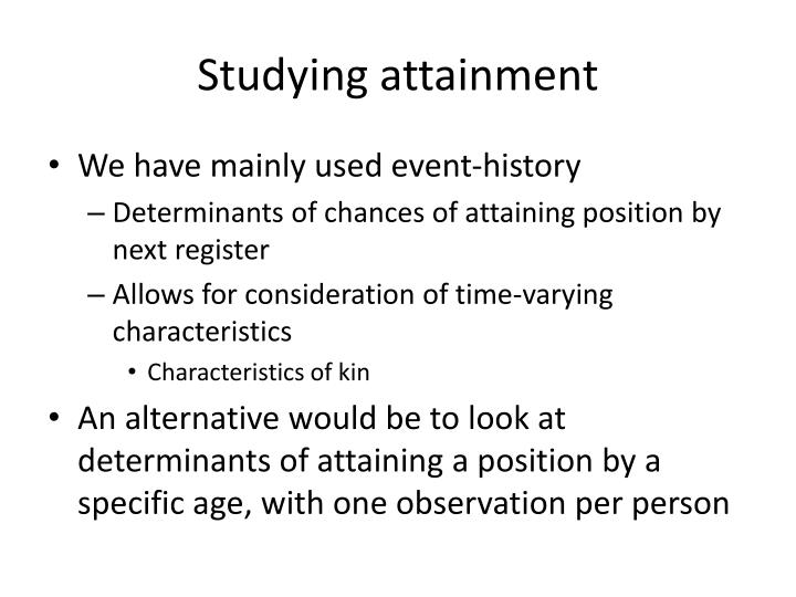 Studying attainment