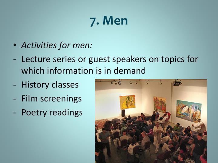 7. Men