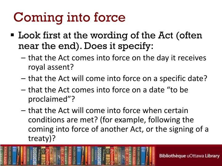 Coming into force